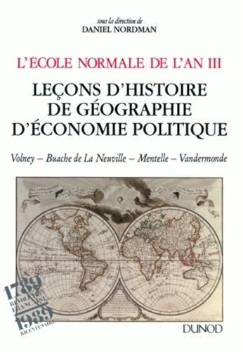 L'Ecole normale de l'an III : Tome 2, Leçons d'histoire, de géographie, d'économie politique