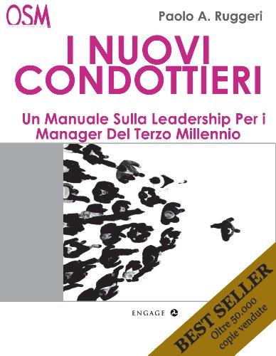 I Nuovi Condottieri: Un manuale per i manager del 3' millennio