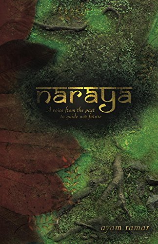 naraya-a-voice-from-the-past-to-guide-our-future-english-edition