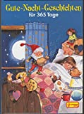 Gute- Nacht- Geschichten für 365 Tage