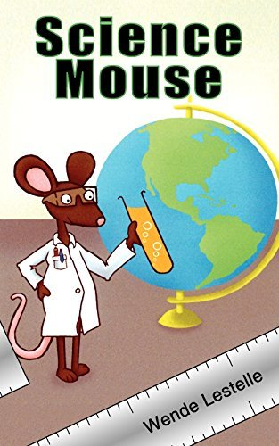 Science Mouse by Wende Lestelle (2004-03-08)