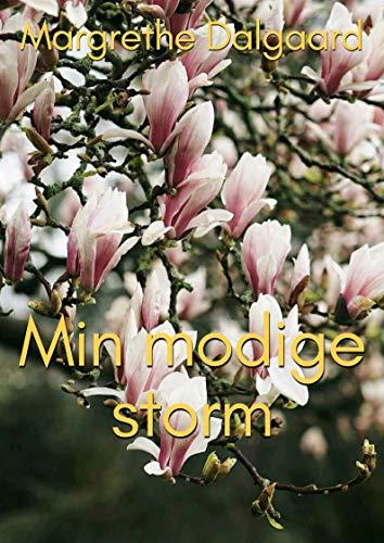 Min modige storm (Danish Edition) por Margrethe Dalgaard