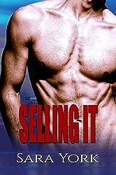 Selling It (English Edition)