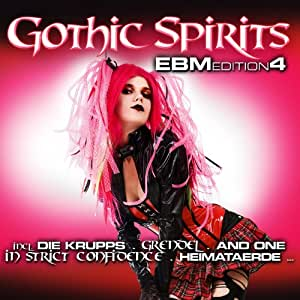 Gothic Spirits Ebm Edition 4