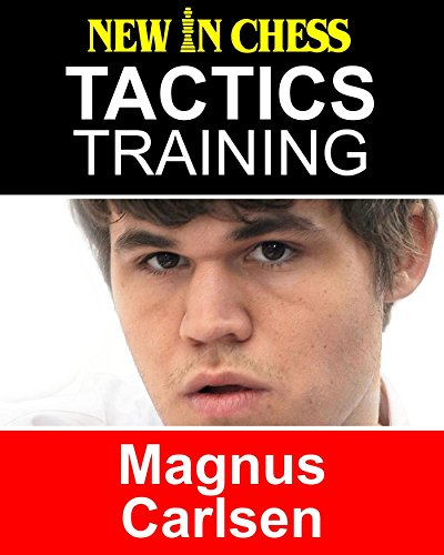 Tactics Training - Magnus Carlsen: How to improve your Chess with Magnus Carlsen and become a Chess Tactics Master (English Edition)