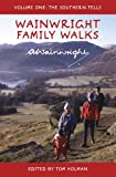 Wainwright Family Walks Vol 1: The Southern Fells