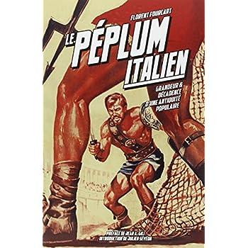 Le Péplum italien (1946-1966) : Grandeur et décadence d'une antiquité populaire