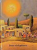 Jesus wird geboren: Ein Kinderbibelbuch (Kinderbibelbücher) - Rolf Krenzer