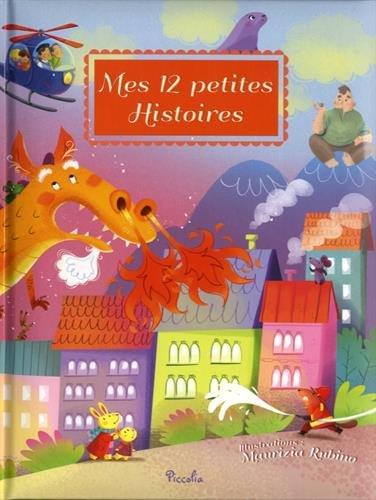 Mes 12 petites histoires : Tome 4