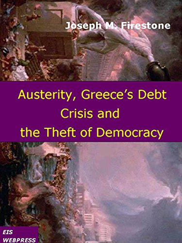 austerity-greeces-debt-crisis-and-the-theft-of-democracy