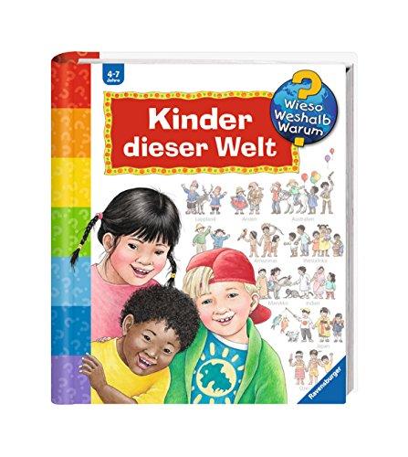 Ravensburger Kindergarten Sachbuch Wieso? Weshalb? Warum? - Kinder dieser Welt