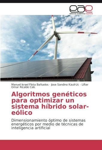algoritmos-genticos-para-optimizar-un-sistema-hbrido-solar-elico-dimensionamiento-ptimo-de-sistemas-