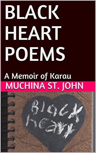 black-heart-poems-a-memoir-of-karau-english-edition