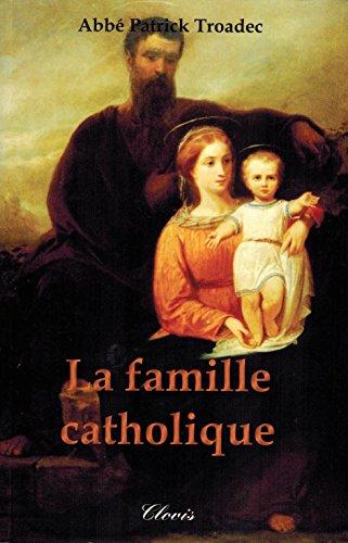 La famille catholique