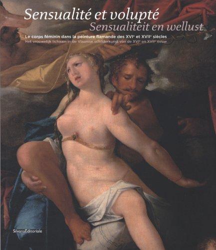 Sensualité et volupté : Le corps féminin dans l...