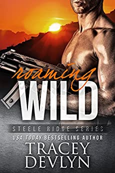 Roaming Wild (Steele Ridge Book 6) by [Devlyn, Tracey]