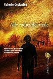 Alle radici del male: Il secondo capitolo della Trilogia del Male (Farfalle)