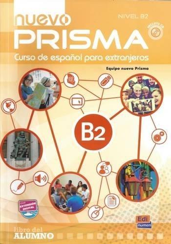 Nuevo prisma. B2. Libro del alumno. Per le Scuole superiori. Con CD