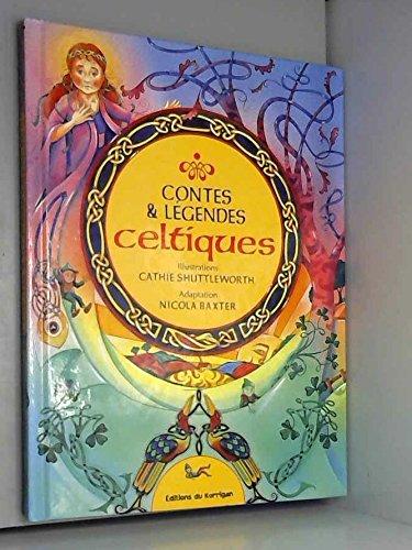 Contes & légendes celtiques (Histoires merveilleuses)