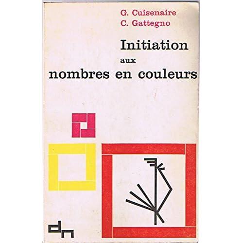 INITIATION AUX NOMBRES EN COULEURS