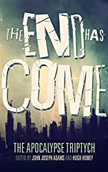 The End Has Come (The Apocalypse Triptych Book 3) (English Edition)