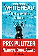 Underground Railroad - Version française de Colson Whitehead