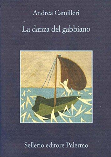 La danza del gabbiano (Il commissario Montalbano Vol. 15)
