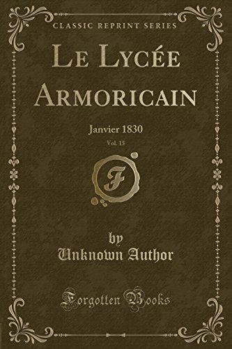 Le Lycée Armoricain, Vol. 15: Janvier 1830 (Classic Reprint)