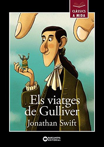 Els viatges de Gulliver (Llibres Infantils I Juvenils - Clàssics A Mida) por Jonathan Swift