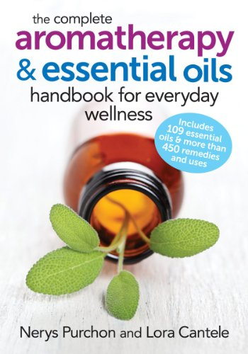The Complete Aromatherapy and Essential Oils Handbook for Everyday Wellness - Aromatherapie Energy-boost