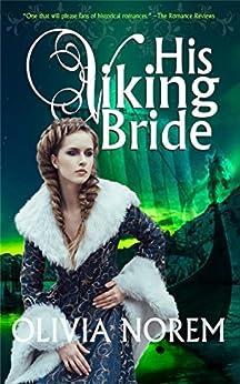His Viking Bride by [Norem, Olivia]