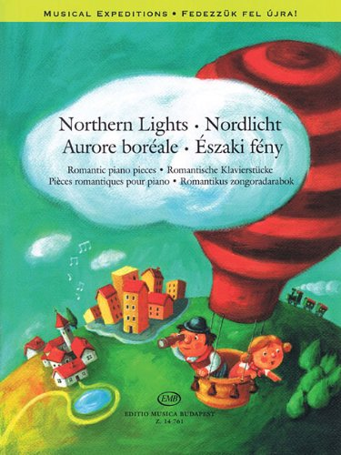 Northern Lights: Romantic Piano Pieces Musical Expeditions Series -