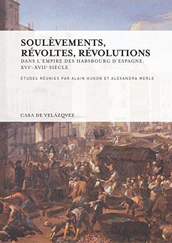 Soulèvements, révoltes, révolutions (Collection de la Casa de Velázquez) por Aa.Vv