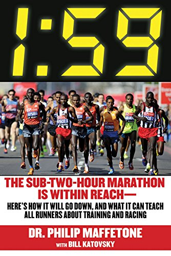 1:59: The Sub-Two-Hour Marathon Is Within Reach Here's How It Will Go Down, and What It Can Teach All Runners about Training and Racing