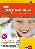 Die kleinen Lerndrachen: Mein Grundschulwörterbuch Deutsch, 1.-4. Klasse