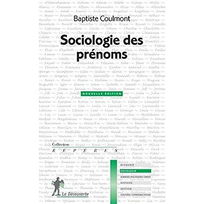 Sociologie des prénoms (REPERES t. 582)