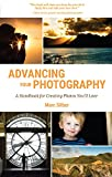 #9: Advancing Your Photography: A Handbook for Creating  Photos You'll Love