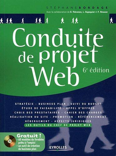 Conduite de projet Web: Avec cd-rom par Stéphane Bordage