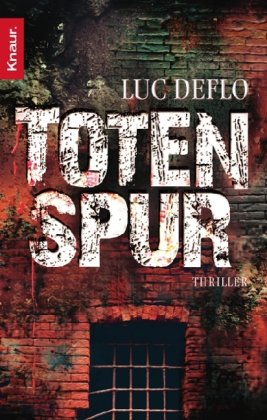 Buchseite und Rezensionen zu 'Totenspur: Thriller' von Luc Deflo