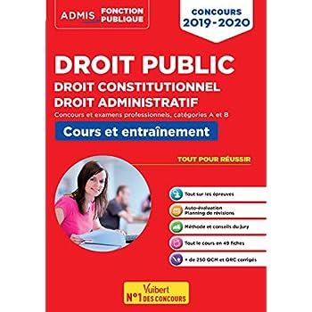 Droit public - Droit constitutionnel - Droit administratif - Concours 2019-2020 - Fonction publique - Catégories A et B