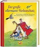 Der große ellermann-Vorleseschatz (Grosse Vorlesebücher)