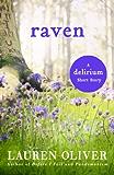 Raven: A Delirium Short Story (Ebook) (Delirium Series)