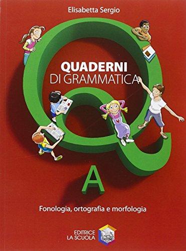 Quaderni di grammatica. Vol. A-B-C. Per la Scuola media