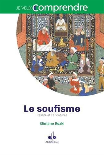 Soufisme (Le) : Réalité et caricatures
