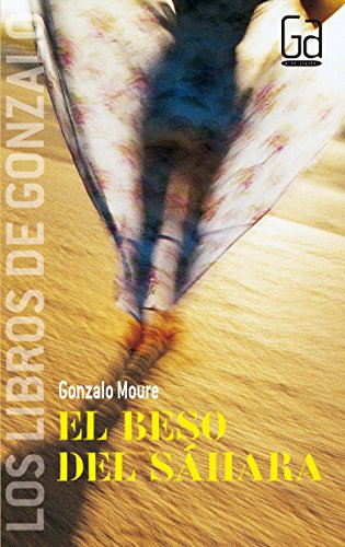 El beso del Sáhara (Los libros de…) por Gonzalo Moure Trenor