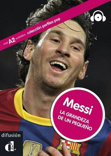 Perfiles Pop (Graded Readers About Pop Stars and Sports Celebrities): Messi - Book + CD por Jaime Rodríguez Carrasco