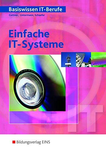 Basiswissen IT Berufe Einfache IT Systeme