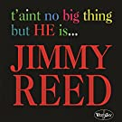 T'Aint No Big Thing But He Is... Jimmy Reed