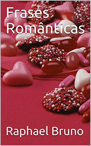 Frases Românticas (Portuguese Edition)