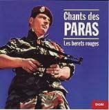Chants De Paras: Les Bérets Rouges